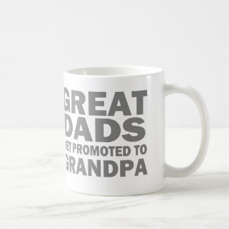 Great Dads Get Promoted To Grandpa Coffee Mug