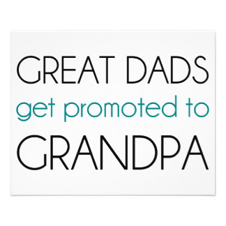 Great Dads Get Promoted To Grandpa Flyer