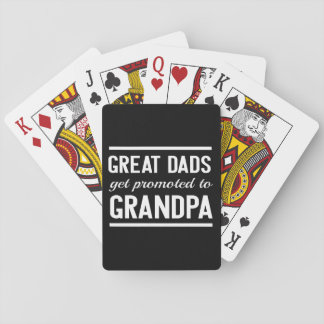Great Dads Get Promoted To Grandpa Playing Cards