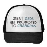 Great Dads Get Promoted to Grandpas Trucker Hat