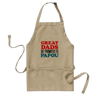Great Dads Promoted Papou apron. Adult Apron