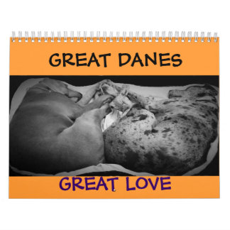"""Great Dane Calendar """"relaxing around the house"""""""