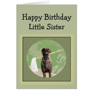Great Dane Dog Humor Birthday Little Sister Fun Card