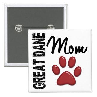 Great Dane Mom 2 Button
