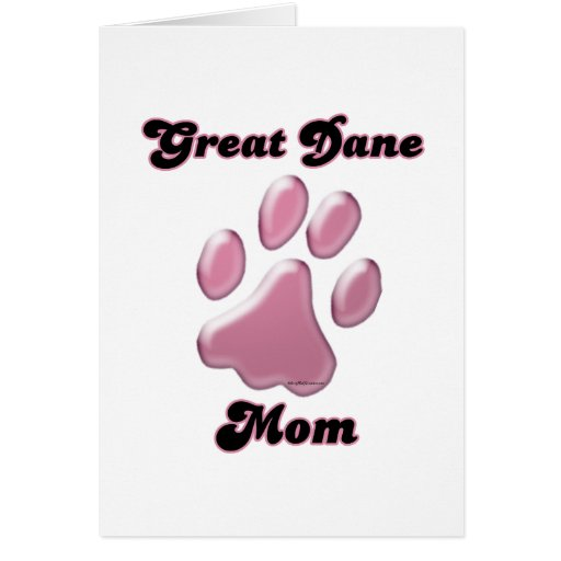 Great Dane Mom Pink Pawprint  Greeting Card