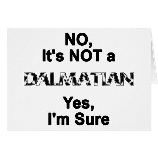 Great Dane NOT a Dalmatian Greeting Card