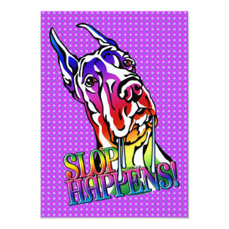 Great Dane Slop Happens Bright Card