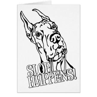 Great Dane Slop Happens BW Card