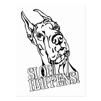 Great Dane Slop Happens BW Postcard