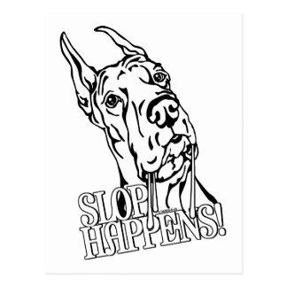 Great Dane Slop Happens BW Post Cards