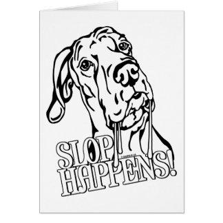 Great Dane Slop Happens BW UC Cards