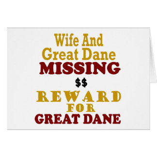 Great Dane & Wife Missing Reward For Great Dane Card