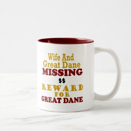 Great Dane & Wife Missing Reward For Great Dane Coffee Mugs