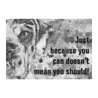 Great Dane Wise Words Canvas Print