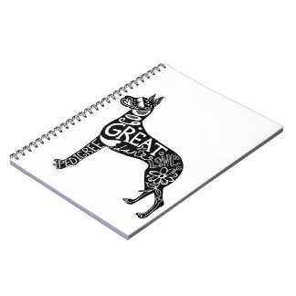Great Danes are GREAT! Note Book