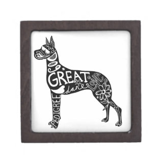 Great Danes are GREAT! Premium Keepsake Boxes