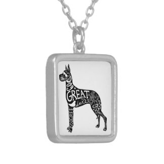Great Danes are GREAT! Silver Plated Necklace