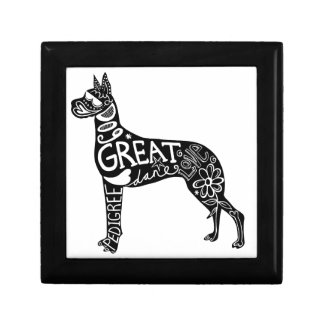 Great Danes are GREAT! Trinket Box