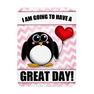 Great Day - Positive Thinking Pink Penguin Magnet