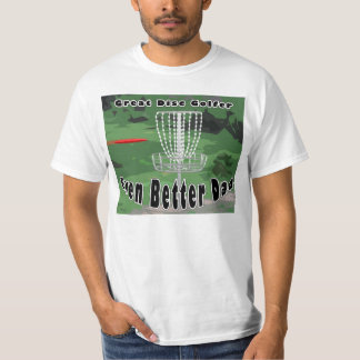 Great disc golfer, even better dad tshirt
