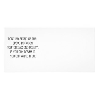 """Great, """"Dreams and Reality"""" quote Photo Card"""