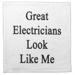 Great Electricians Look Like Me Printed Napkin