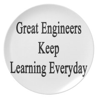 Great Engineers Keep Learning Everyday Dinner Plate
