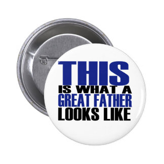 Great FATHER Pinback Button