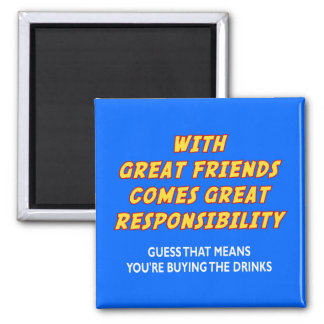 Great Friends (Drinks) Magnet