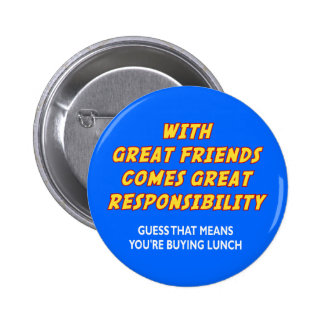 Great Friends (Lunch) Pinback Button