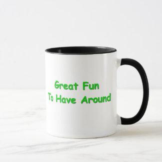 Great Fun To Have Around Mug
