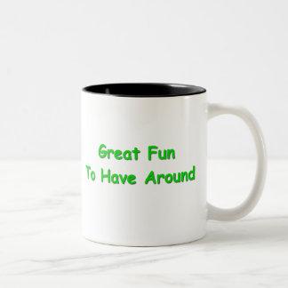 Great Fun To Have Around Two-Tone Coffee Mug