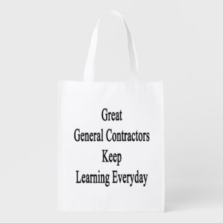 Great General Contractors Keep Learning Everyday Grocery Bag