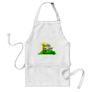 Great Gettin Up Morning Adult Apron