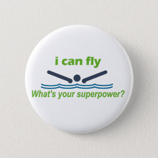 Great gift for the butterfly stroke swimmer! button