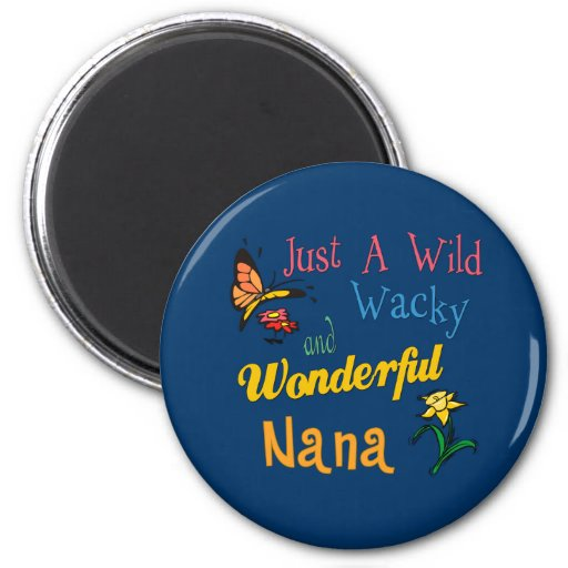 Great Gifts For Nanas Magnets