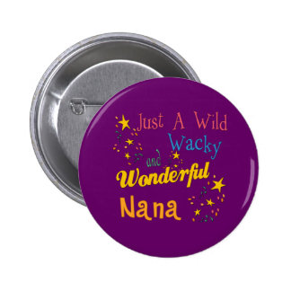 Great Gifts For Nanas Pinback Button