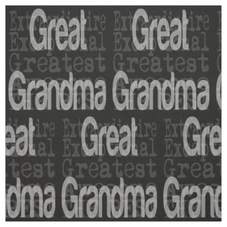 Great Grandma Extraordinaire Fabric