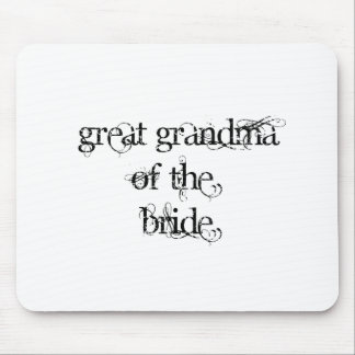 Great Grandma of the Bride Mouse Pad