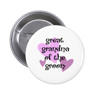 Great Grandma of the Groom 2 Inch Round Button