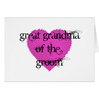 Great Grandma of the Groom Card