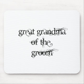 Great Grandma of the Groom Mouse Pad