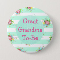 Great Grandma to Be Baby Shower Button