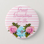 "Great Grandma to be Baby Shower button<br><div class=""desc"">Great Grandma to be Baby Shower button with pink stripes  sunflowers and roses.</div>"