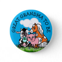 Great Grandma to Be Baby Shower Farm Animal Themed Button
