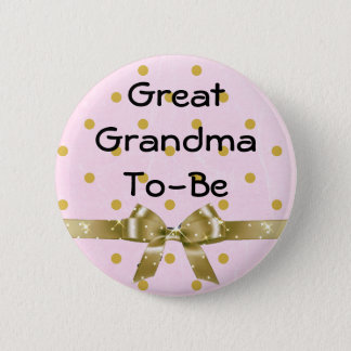 Great Grandma To Be Baby Shower Pink & Gold Button