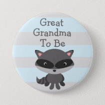 Great Grandma to Be Button Raccoon Woodlands Theme