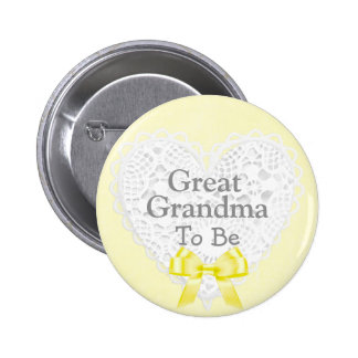 Great Grandma to be Yellow Baby Shower Button