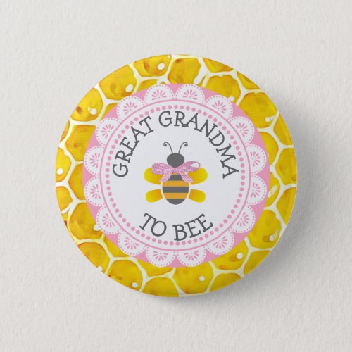 Great Grandma to Bee Baby Shower Button