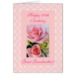 Great-Grandmother's 100th (age) birthday roses Cards